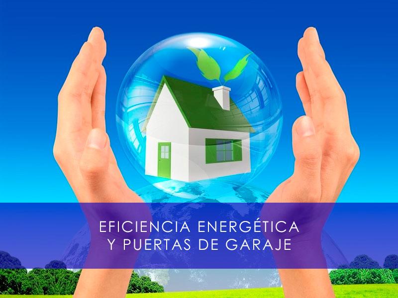 eficiencia energética y puertas de garaje