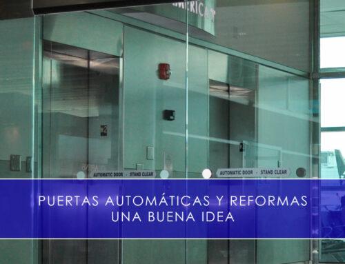 Puertas automáticas y reformas, el binomio perfecto