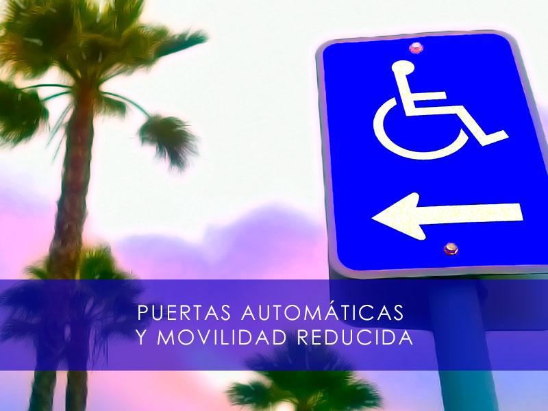 Puertas automaticas y movilidad reducida