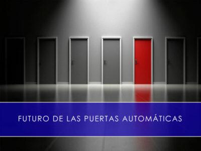 futuro de las puertas automáticas con Martin Vecino