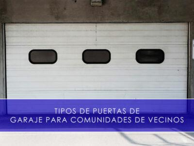 tipos de puertas de garaje para comunidades