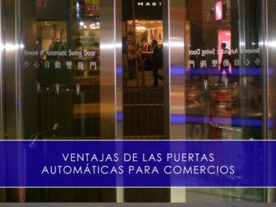 ventajas de las puertas automáticas para comercios
