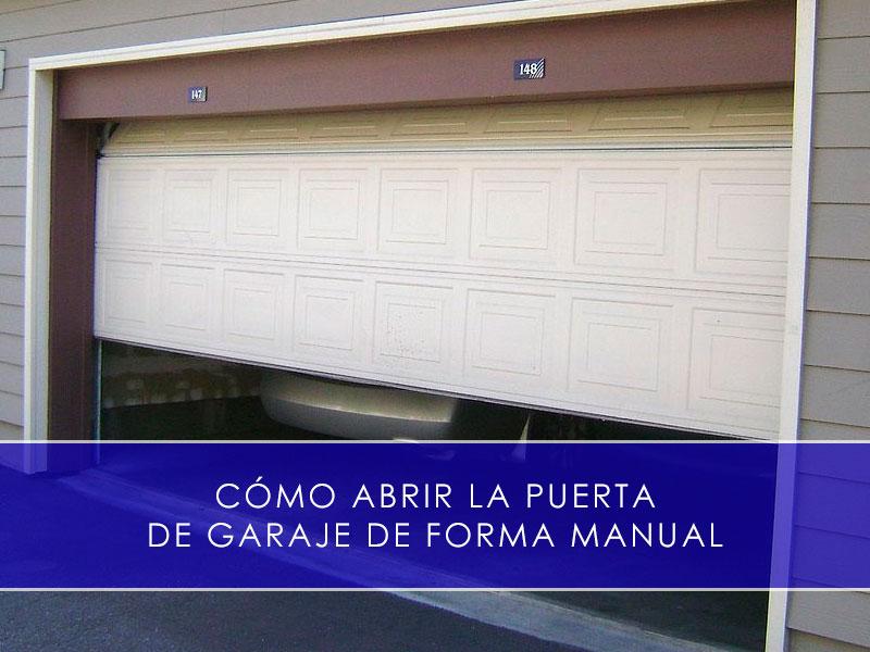 como abrir la puerta de garaje de forma manual