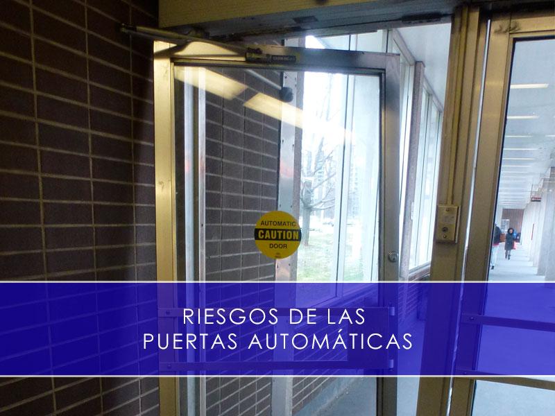 riesgos de las puertas automaticas