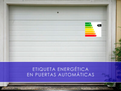 Etiqueta energética en puertas automáticas