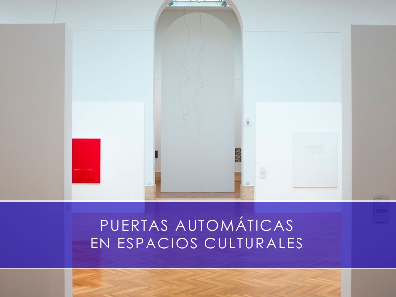 puertas automáticas en espacios culturales
