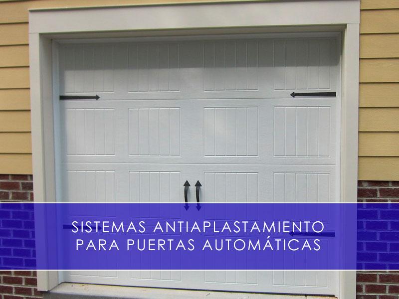 Sistemas antiaplastamiento para puertas automáticas