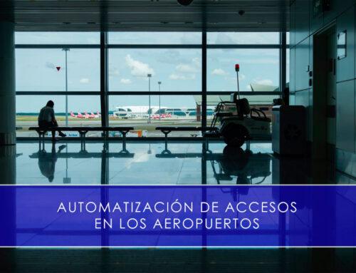 Automatización de accesos en los aeropuertos