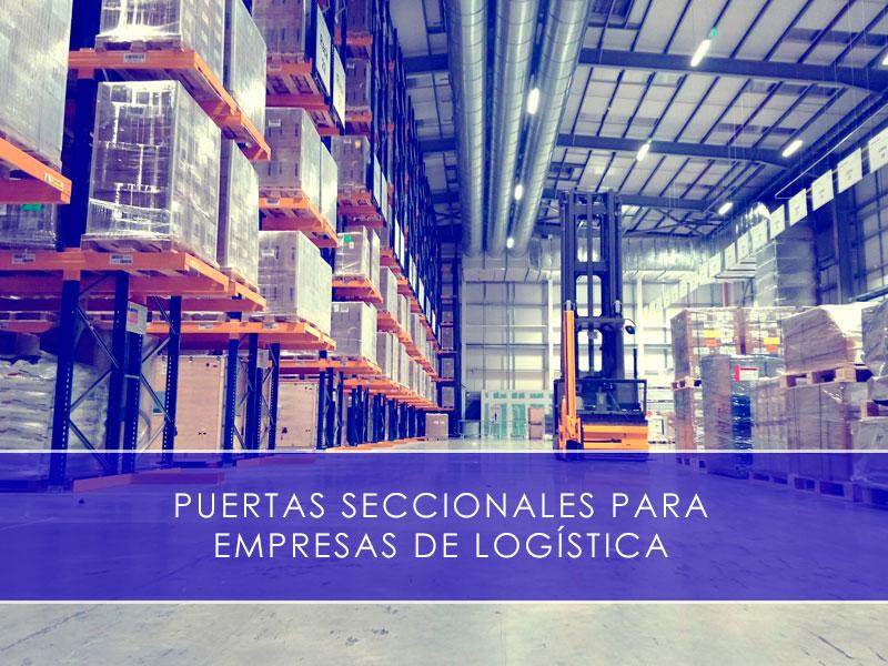 Puertas seccionales para empresas de logística