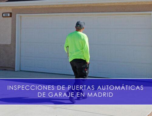 Inspecciones de puertas automáticas de garaje en Madrid