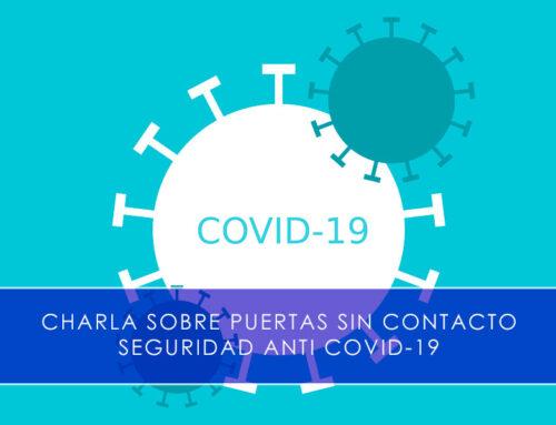 Charla sobre puertas sin contacto: seguridad anti Covid 19