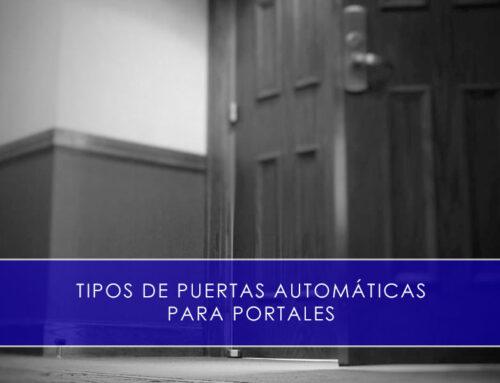 Tipos de puertas automáticas para portales