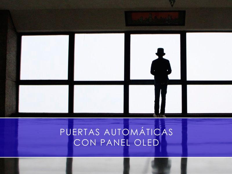 puertas automáticas con panel OLED - Martín Vecino