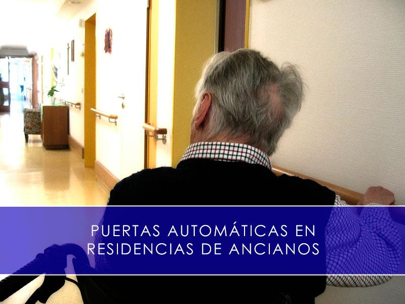 puertas automáticas en residencias de ancianos