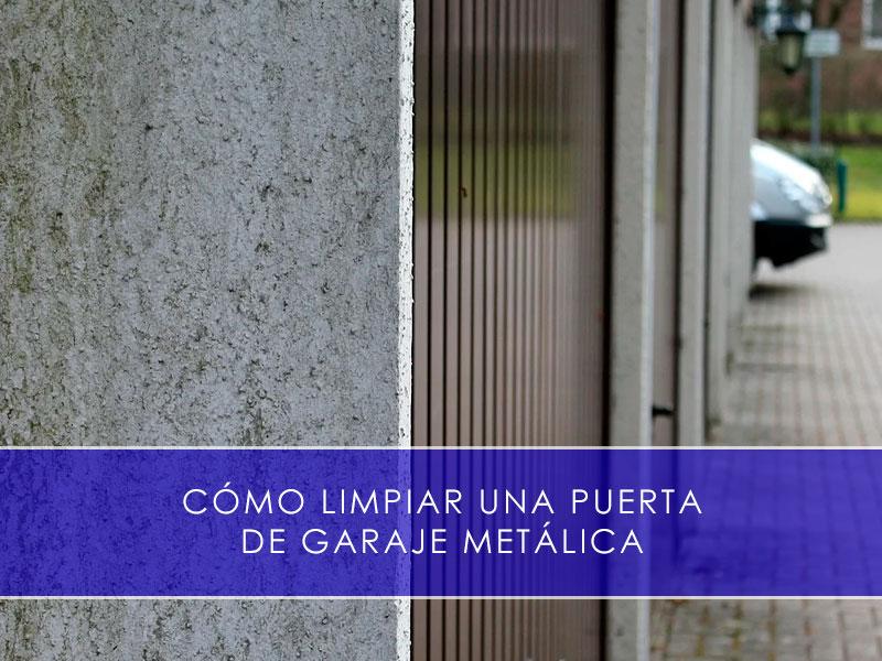 limpiar una puerta de garaje metálica - Martín Vecino