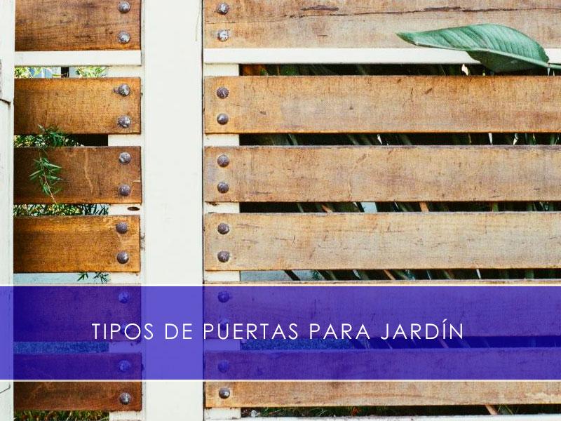 tipos de puertas para jardín - Martín Vecino