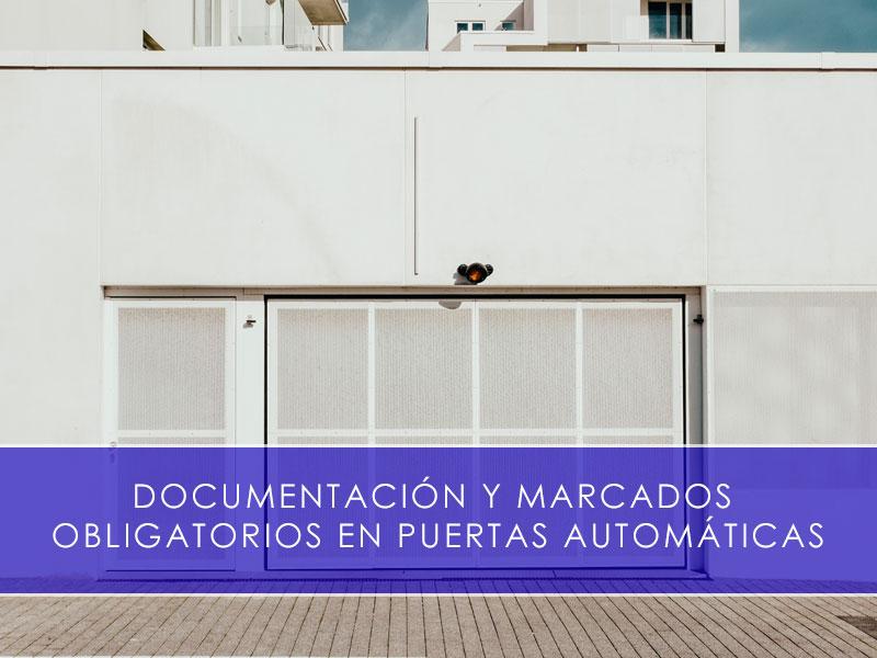 Documentación y marcados en puertas automáticas motorizadas - Martín Vecino