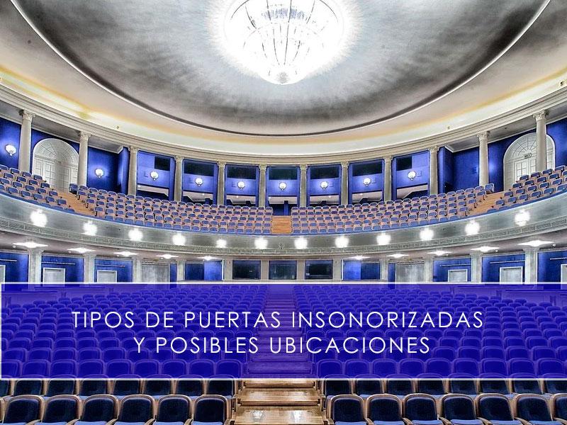 Tipos de puertas insonorizadas y posibles ubicaciones - Martín Vecino