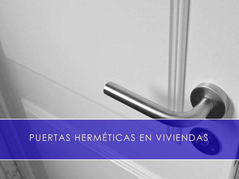 puertas herméticas en viviendas - Martín Vecino