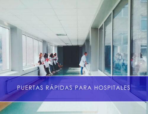 Puertas rápidas para hospitales