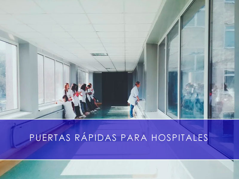 Puertas rápidas para hospitales - Martín Vecino