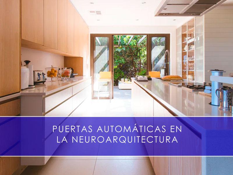 Puertas automáticas en la neuroarquitectura - Martín Vecino