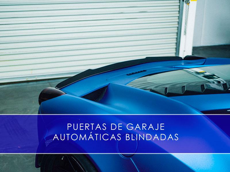 Puertas de garaje automáticas blindadas - Martín Vecino