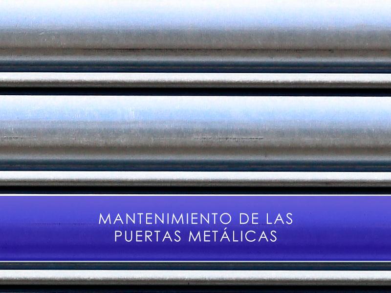 Mantenimiento de las puertas metálicas - Martín Vecino