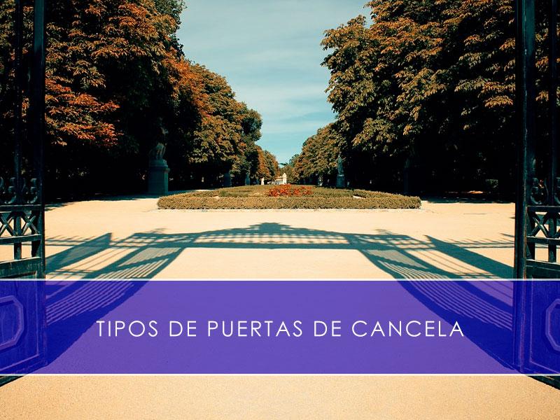 Tipos de puertas de cancela - Martín Vecino